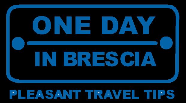 One day in Brescia itinerari, percorsi e visite guidate a Brescia e Provincia. Progetto di Riccardo Bartoletti